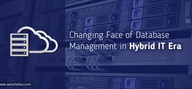 The Changing Face Of Database Management In The Hybrid IT Era